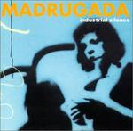 CD-cover: Madrugada – Industrial Silence
