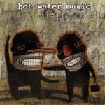 CD-cover: Hot Water Music – Fuel for the Hate Game
