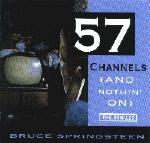 CD-cover: Bruce Springsteen – 57 Channels (And Nothin' On) – The Remixes