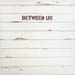 CD-cover: Between Us – S/T