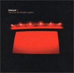 CD-cover: Interpol – Turn On the Bright Lights