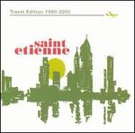 CD-cover: Saint Etienne – Travel Edition 1900–2005