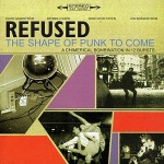 CD-cover: Refused – The Shape of Punk to Come