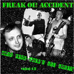 CD-cover: Freak Oi! Accident – What Punk-Rock's All About