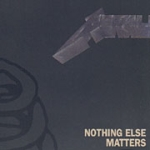 CD-cover: Metallica – Nothing Else Matters