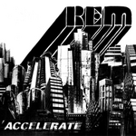 CD-cover: R.E.M. – Accellerate