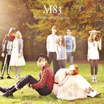 M83 – Saturdays = Youth