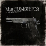 CD-cover: The Cumshots – A Life Less Necessary