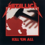 CD-cover: Metallica – Kill 'Em All