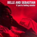 CD-cover: Belle and Sebastian – If You're Feeling Sinister